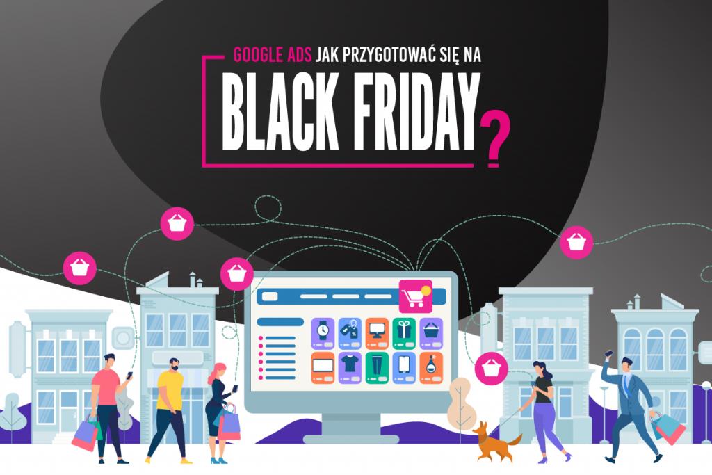 Black Friday w Google Ads!