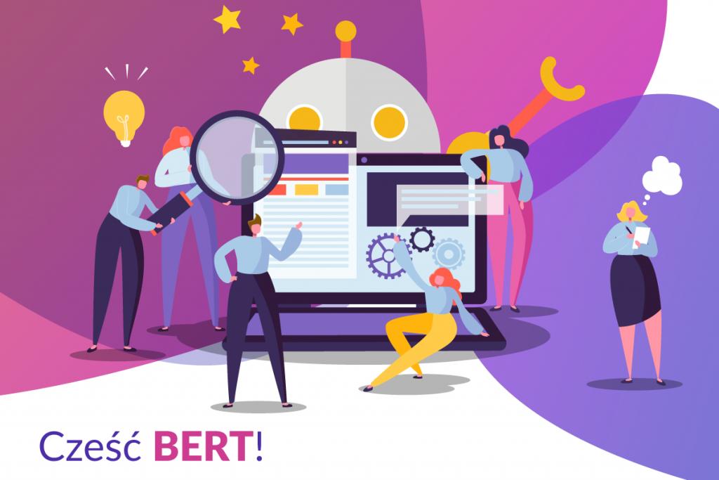Nadchodzi BERT – zmienią się zasady gry?