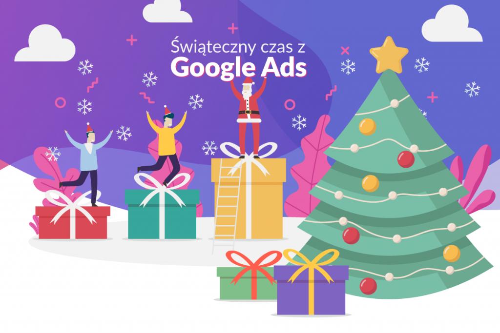 Święta w Google Ads – jak zwiększyć zasięg kampanii?