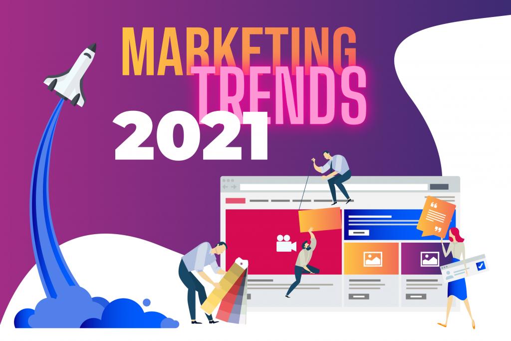 Trendy marketingowe 2021 – patrz w przeszłość, buduj przyszłość